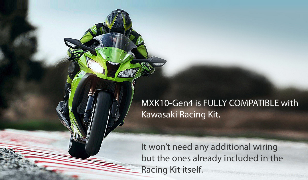 MXK10-Gen4 is FULLY COMPATIBLE with Kawasaki Racing Kit